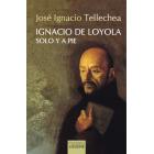 Ignacio de Loyola, solo y a pie