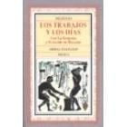 Los trabajos y los días. Con La Teogonía y El Escudo de Heracles  (Trad de María Josefa Lecluyse)