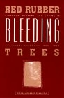 Red rubber, Bleeding trees. Violence,slavery and Empire in Northwest A