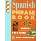 Spanish phrase book. Includes 5000 word,  mini-dictionary