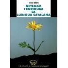 Netegem i enriquim la llengua catalana