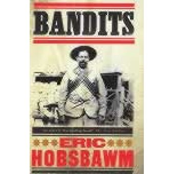 Bandits (Expanded and revised edition)