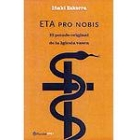 ETA pro Nobis : el pecado original de la iglesia basca