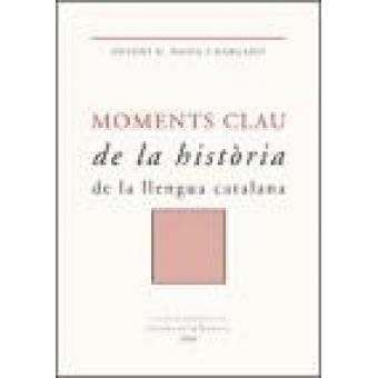 Moments clau de la història de la llengua catalana
