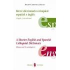 Breve diccionario coloquial español-Inglés. (Argot y sus afines)