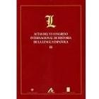 Actas del VI Congreso Internacional de Historia de la Lengua Española (29 Septiembre-3 de Octubre de 2003, Madrid) : Madrid, 29 de septiembre a 3 octubre de 2003