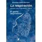 La respiración. Anatomía para el movimiento. Vol IV. El gesto respiratorio
