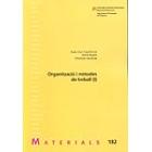 Organització i mètodes de treball (I)