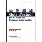 Guia d'estudi per a l'accés a la Policia de la Generalitat, Mossos d'esquadra 2007