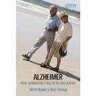 Alzheimer : Vivir cuando dos y dos ya no son cuatro