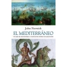 El Mediterráneo. Un mar de encuentros y conflictos entre civilizaciones