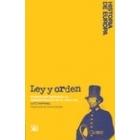 Ley y orden. Dominación mediante la administración en el siglo XIX