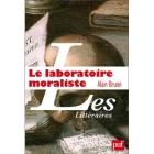 Le laboratoire moraliste: La Rochefoucauld et l'invention moderne de l'auteur