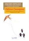 Fabricar L'immigrant. Aprofitaments polítics de la immigració. Catalunya 1977-2007