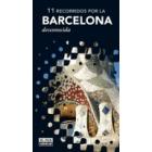 11 recorridos por la Barcelona desconocida