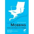 Mobbing : Acoso psicológico en el trabajo (Guías de intervención)