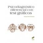Psicodiagnóstico diferencial con test gráficos