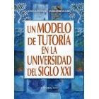 Un modelo de tutoría en la universidad del s. XXI