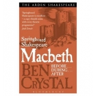 Springboard Shakespeare: Macbeth (Before... During... After...)