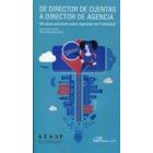 De director de cuentas a director de agencia. 50 casos prácticos sobre agencias de publicidad