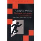 Mr. Smith y el paraíso. La invención del bienestar