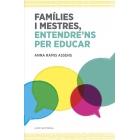 Famílies i mestres, entendre'ns per educar