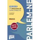 Parlem-ne. 33 situacions de català pràctic (nova edició)
