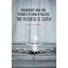 Entrenamiento Inicial para tripulantes de cabina de pasajeros: 1001 preguntas de examen