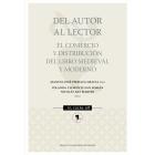 Del autor al lector: el comercio y distribución del libro medieval y moderno