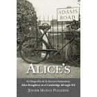 Alice's. La biografía de la doctora humanista Alice Roughton en el Cambridge del segle XX