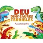 Deu dinosaures terribles