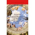 Rubens y Monteverdi en Mantua. Sobre