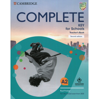 Complete Key for Schools Revised Exam from 2020 - Teacher's Book