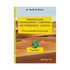 Propiedades vigorizantes y curativas del Fenogreco - Alholva. el oro amarillo de la salud
