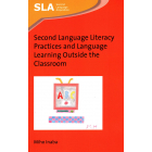Second Language Literacy Practices and Language Learning Outside the Classroom (Second Language Acquisition)