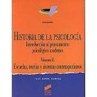 Historia de la psicología Vol. 2: Escuelas, teorías y sistemas contemporáneos