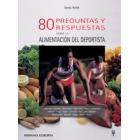 80 preguntas y respuestas sobre la alimentación del deportista