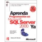 Aprenda programación en Microsoft SQL Server 2000 ya