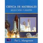 Ciencia de materiales : selección y diseño