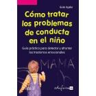 Como tratar los problemas de conducta en el niño