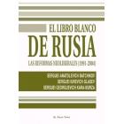 El libro blanco de Rusia. Las reformas neoliberales (1991-2004)