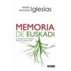 Memorias de Euskadi. La terapia de la verdad: Todos lo cuentan todo