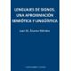 Lenguajes de Signos. Una aproximación semiótica y lingüística