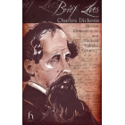 Brief Lives: Charles Dickens