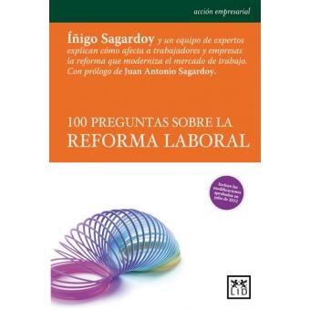 100 Preguntas sobre la reforma  laboral