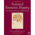 Statistical Parametric Mapping: The Analysis of Functional Brain Images