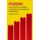 Podem! Les claus de la viabilitat econòmica de la Catalunya independent