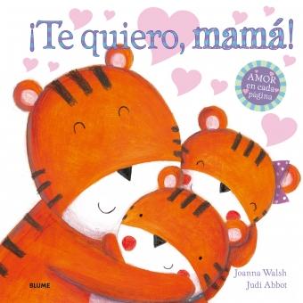 ¡Te quiero, mamá!