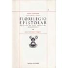 Escritos completos, vol.II: Florilegio epistolar (Reflejos de una búsqueda alquímica)