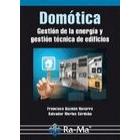Domótica. Gestión de la energía y gestión técnica de edificios